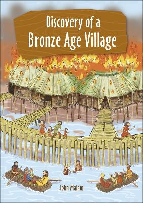 Reading Planet KS2 - Discovery of a Bronze Age Village - Level 5: Mars/Grey band