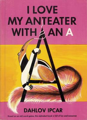 I Love My Anteater with an A