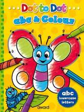 Dot to Dot abc and Colour: Lowercase Letters