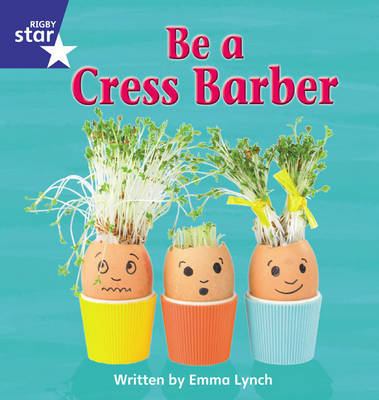 Star Phonics Phase 4: Be a Cress Barber