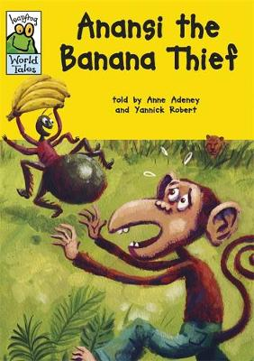 Leapfrog World Tales: Anansi the Banana Thief