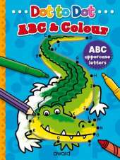 Dot to Dot ABC & Colour: Uppercase letters