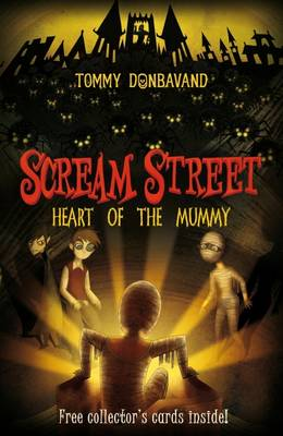 Scream Street 3: Heart of the Mummy