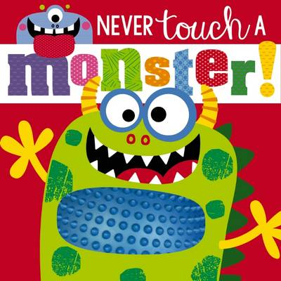 Never Touch a Monster
