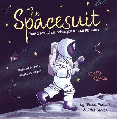 The Spacesuit: How a seamstress helped put man on the moon