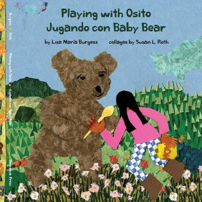 Playing with Osito - Jugando con Baby Bear: bilingual English and Spanish