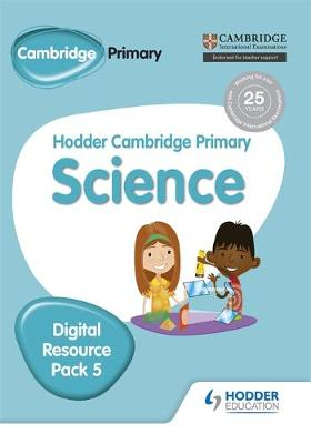 Hodder Cambridge Primary Science CD-ROM Digital Resource Pack 5