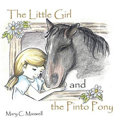 The Little Girl and the Pinto Pony