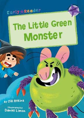 The Little Green Monster: (Purple Early Reader)