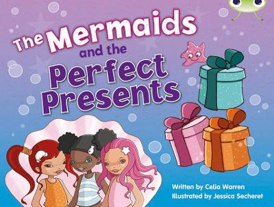 Bug Club Blue (KS1) C/1B The Mermaids and the Perfect Presents 6-pack