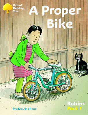 Oxford Reading Tree: Level 6-10: Robins: a Proper Bike (Pack 1)
