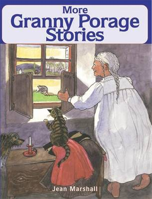 More Granny Porage Stories
