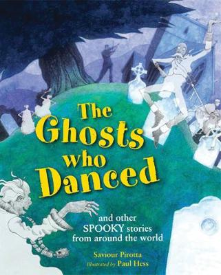 The Ghosts Who Danced: and other spooky stories