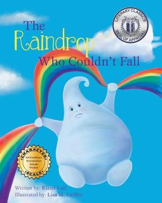 The Raindrop Who Couldn't Fall