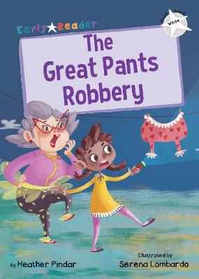 The Great Pants Robbery: (White Early Reader)