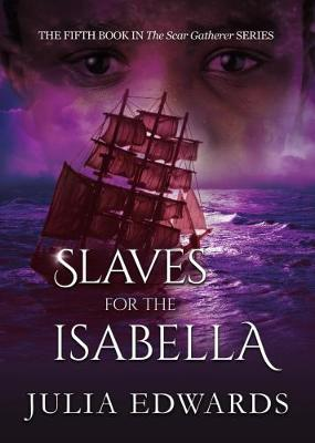Slaves for the Isabella
