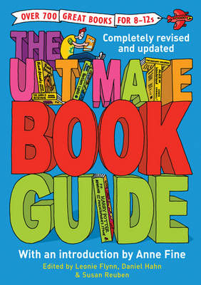 The Ultimate Book Guide: Over 600 Great Books for 8-12s