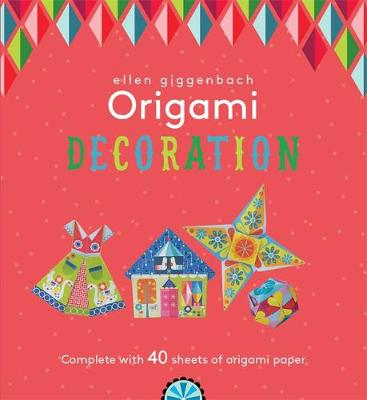 Ellen Giggenbach Origami: Decorations