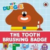 Hey Duggee: The Tooth Brushing Badge