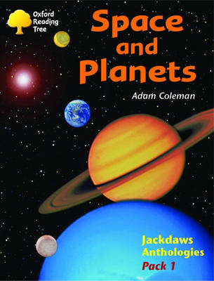 Oxford Reading Tree: Levels 8-11: Jackdaws: Pack 1: Space and Planets