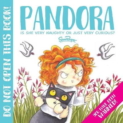 Pandora: The most Curious Girl in the World