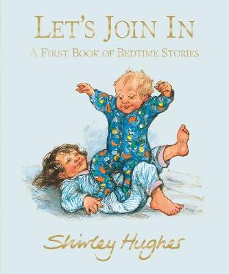 Let's Join In: A First Book of Bedtime Stories