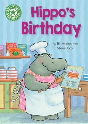 Reading Champion: Hippo's Birthday: Independent Reading Green 5