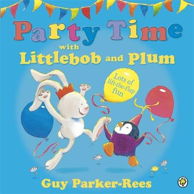 Littlebob and Plum: Party Time with Littlebob and Plum