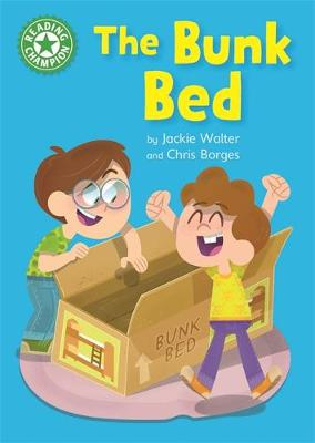 Reading Champion: The Bunk Bed: Independent Reading Green 5