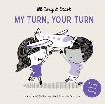 My Turn, Your Turn: A Story About Sharing