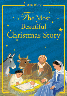 Most Beautiful Christmas Story: According to the Gospels of St Luke and St Matthew