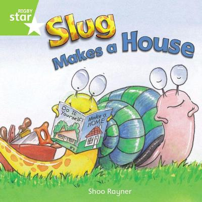 Rigby Star Independent Year 1 Green Fiction Slug Makes A House Single