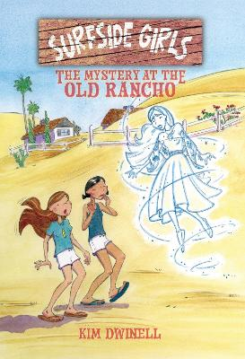 Surfside Girls, Book Two: The Mystery At The Old Rancho