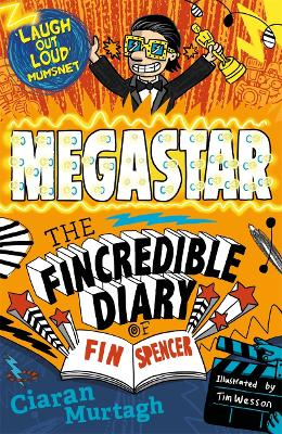 Megastar: The Fincredible Diary of Fin Spencer