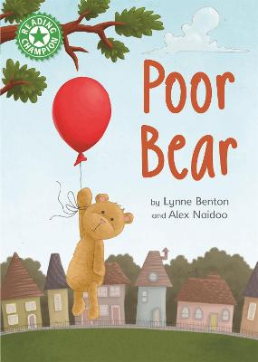 Reading Champion: Poor Bear: Independent Reading Green 5