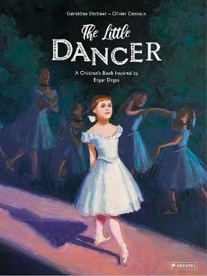 Little Dancer: A Children's Book Inspired by Edgar Degas
