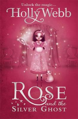 Rose and the Silver Ghost: Book 4