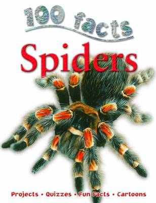 100 Facts - Spiders