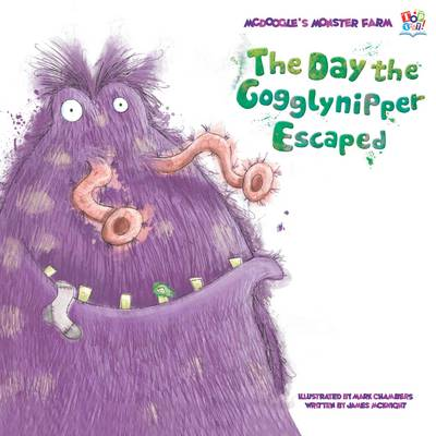 Day the Gogglynipper Escaped