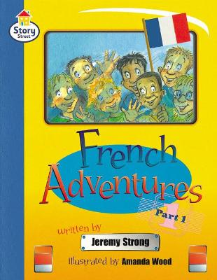 French Adventures Part 1 Story Street Fluent Step 11 Book 1