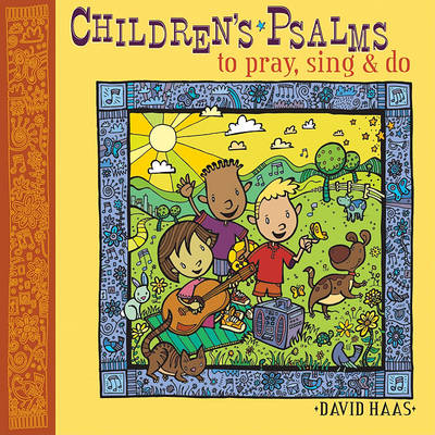 Children's Psalms to Pray, Sing, and Do