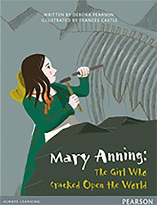 Bug Club Pro Guided Y4 Mary Anning: The Girl Who Cracked Open The World