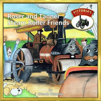 Roser and Tanner Steam Roller Friends