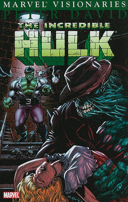 Hulk Visionaries: Peter David Vol.7