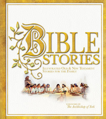 Bible Stories: Illustrated Old and New Testament Stories for the Family