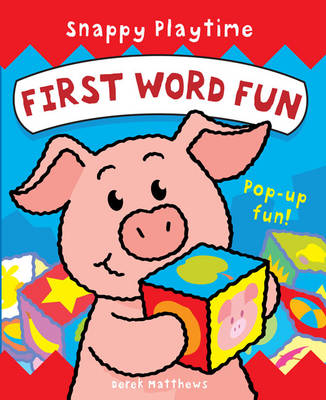 Snappy Playtime - First Word Fun