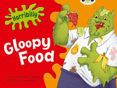 BC Green B/1B Horribilly: Gloopy Food