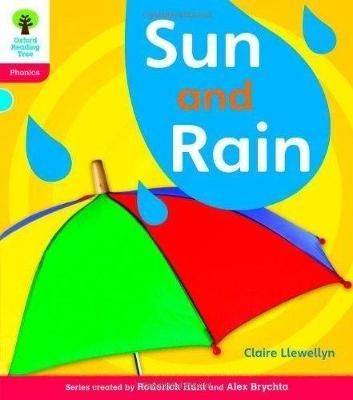 Oxford Reading Tree: Level 4: Floppy's Phonics Non-Fiction: Sun and Rain