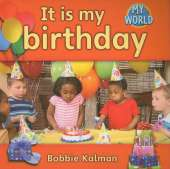 It is my Birthday: In My World