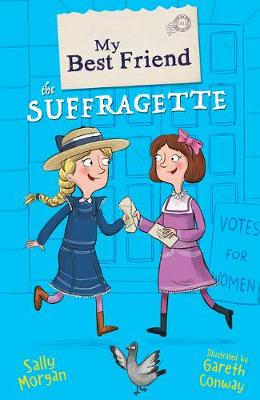 My Best Friend the Suffragette